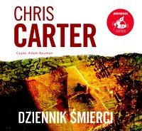 Dziennik śmierci - Chris Carter - audiobook