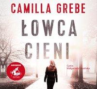 Łowca cieni - Camilla Grebe - audiobook