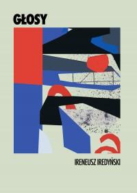 Głosy. Zbiór 15 słuchowisk radiowych - Ireneusz Iredyński - ebook