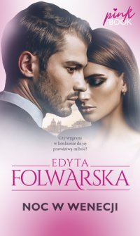 Noc w Wenecji - Edyta Folwarska - ebook