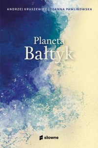 Planeta Bałtyk - Andrzej Kruszewicz - ebook