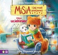 Misia i jej mali pacjenci. Milusi uciekinier - Aniela Cholewińska-Szkolik - audiobook
