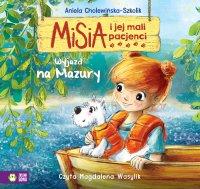 Misia i jej mali pacjenci. Wyjazd na Mazury - Aniela Cholewińska-Szkolik - audiobook