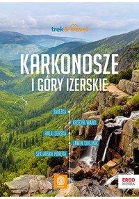 Karkonosze i Góry Izerskie. trek&travel. Wydanie 1 - Mariola Borecka - ebook