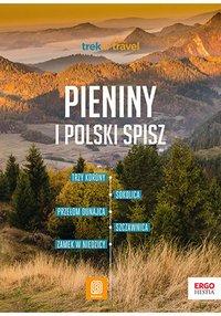 Pieniny i polski Spisz. Trek&Travel. Wydanie 1 - Krzysztof Dopierała - ebook