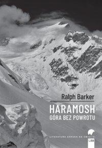 Haramosh. Góra bez powrotu - Ralph Barker - ebook