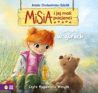 Misia i jej mali pacjenci. Spotkanie w górach - Aniela Cholewińska-Szkolik - audiobook