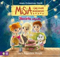 Misia i jej mali pacjenci. Złocista zagadka - Aniela Cholewińska-Szkolik - audiobook