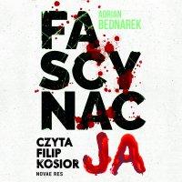 Fascynacja - Adrian Bednarek - audiobook