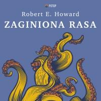 Zaginiona rasa - Robert E. Howard - audiobook