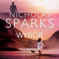 Wybór - Nicholas Sparks - audiobook