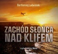 Zachód słońca nad klifem - Bartłomiej Ludwisiak - audiobook