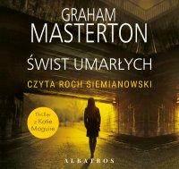 Świst umarłych - Graham Masterton - audiobook
