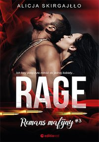 Rage. Romans mafijny - Alicja Skirgajłło - ebook