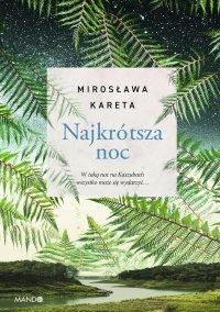 Najkrótsza noc - Mirosława Kareta - ebook