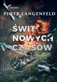 Świt nowych czasów - Piotr Langenfeld - ebook