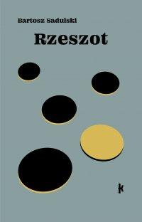 Rzeszot - Bartosz Sadulski - ebook