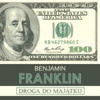 Droga do majątku i inne pisma - Benjamin Franklin - audiobook
