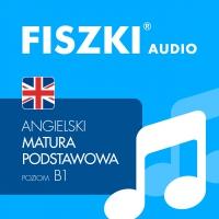 FISZKI audio – angielski – Matura podstawowa - Patrycja Wojsyk - audiobook