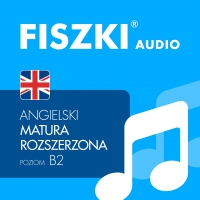 FISZKI audio – angielski – Matura rozszerzona - Patrycja Wojsyk - audiobook
