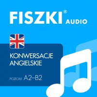 FISZKI audio – angielski – Konwersacje - Patrycja Wojsyk - audiobook