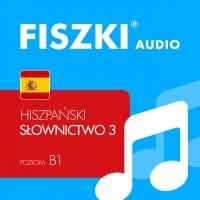 FISZKI audio – hiszpański – Słownictwo 3 - Kinga Perczyńska - audiobook
