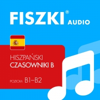 FISZKI audio – hiszpański – Czasowniki dla średnio zaawansowanych - Kinga Perczyńska - audiobook