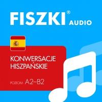 FISZKI audio – hiszpański – Konwersacje - Kinga Perczyńska - audiobook