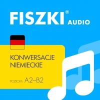 FISZKI audio – niemiecki – Konwersacje - Kinga Perczyńska - audiobook