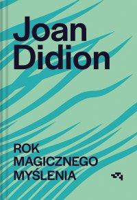 Rok magicznego myślenia - Joan Didion - ebook