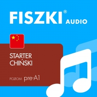 FISZKI audio – chiński – Starter - Kamila Kreft-Nowacka - audiobook