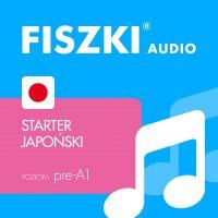 FISZKI audio – japoński – Starter - Patrycja Wojsyk - audiobook