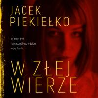 W złej wierze - Jacek Piekiełko - audiobook