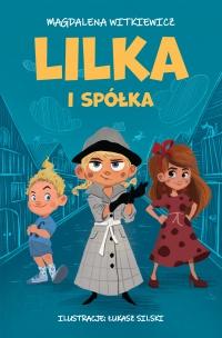 Lilka i spółka - Magdalena Witkiewicz - ebook