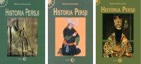 HISTORIA PERSJI. Tom 1. Tom 2. Tom 3 - Bogdan Składanek - ebook