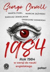1984. Rok 1984 w wersji do nauki angielskiego - George Orwell - ebook