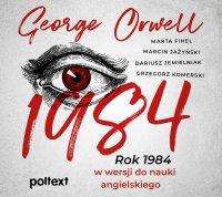 1984. Rok 1984 w wersji do nauki angielskiego - George Orwell - audiobook