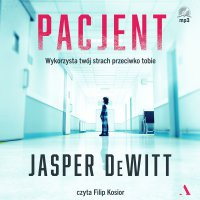 Pacjent - Jasper DeWitt - audiobook