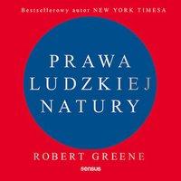 Prawa ludzkiej natury - Robert Greene - audiobook