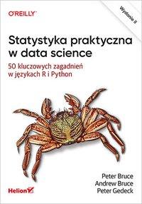 Statystyka praktyczna w data science. 50 kluczowych zagadnień w językach R i Python. Wydanie II - Peter Bruce - ebook