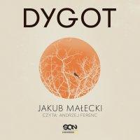 Dygot - Jakub Małecki - audiobook