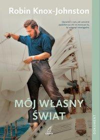 Mój własny świat - Robin Knox Johnston - ebook