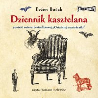 Dziennik kasztelana - Evzen Bocek - audiobook