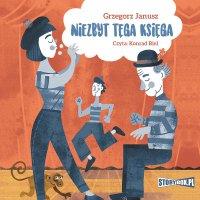 Niezbyt tęga księga - Grzegorz Janusz - audiobook