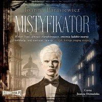 Mistyfikator - Joanna Parasiewicz - audiobook