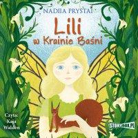 Lili w Krainie Baśni - Nadiia Prystai - audiobook