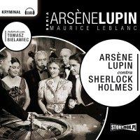 Arsene Lupin contra Sherlock Holmes - Maurice Leblanc - audiobook