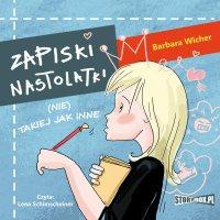 Zapiski nastolatki (nie) takiej jak inne - Barbara Wicher - audiobook
