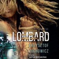 Lombard - Krzysztof Żuchowicz - audiobook