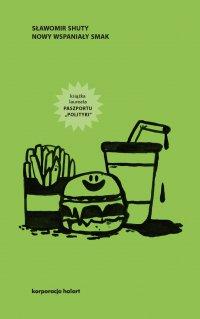 Nowy wspaniały smak - Sławomir Shuty - ebook